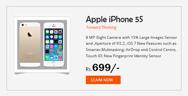 Apple iPhone 5s for just Rs. 699/- Buy Now